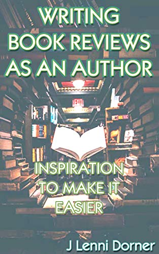 Writing Book Reviews As An Author: Inspiration To Make It Easier (English Edition)
