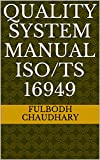 Quality system manual ISO/TS 16949