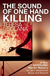 The Sound of One Hand Killing (The Borja and Eduard Barcelona Series, Band 3)