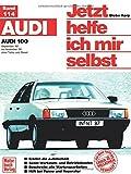 Audi 100 (82-90) (Jetzt helfe ich mir selbst) -