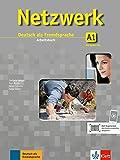Netzwerk A1: Deutsch als Fremdsprache. Arbeitsbuch mit 2 Audio-CDs (Netzwerk / Deutsch als Fremdsprache)