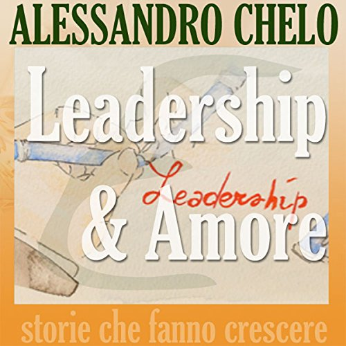 Leadership & Amore  Audiolibri
