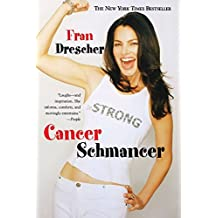 Cancer Schmancer by Fran Drescher (2003-05-01)