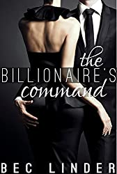 The Billionaire's Command (The Silver Cross Club Book 3)