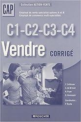 C1-C2-C3-C4 Vendre CAP : Corrigé (Ancienne Edition)