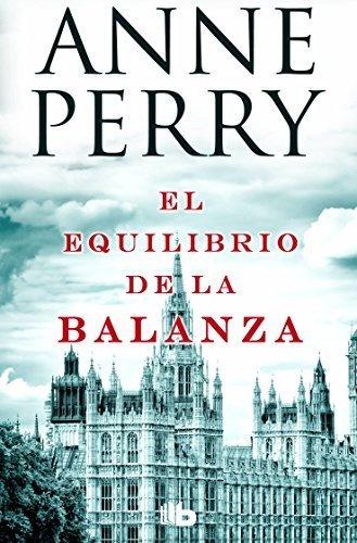 El equilibrio de la balanza (Spanish Edition) by Anne Perry (2015-08-31)