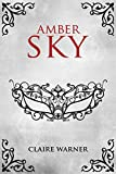 Amber Sky (C.O.I.L.S Of Copper and Brass Book 1) (English Edition)