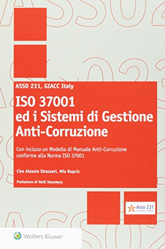 iso-37001-ed-i-sistemi-di-gestione-anti-corruzione-con-incluso-un-modello-di-manuale-anti-corruzione