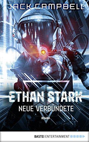 Ethan Stark - Neue Verbündete: Roman (Rebellion auf dem Mond 2)
