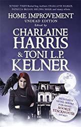 Home Improvement: Undead Edition by Harris Kelner (2012-03-01)