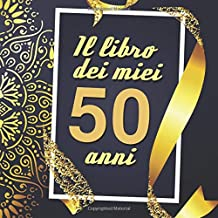 Amazon It Regali Compleanno 50 Anni Donna Libri