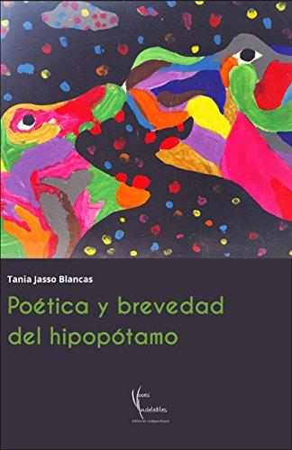 Poética brevedad del hipopótamo por Tania Jasso Blancas
