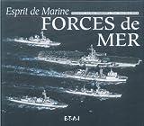 ESPRIT DE MARINE - FORCES DE MER