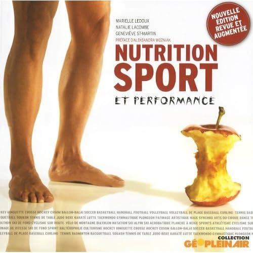 Nutrition sport et performance by MARIELLE LEDOUX (November 09,2009)