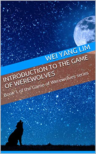 Introduction to the Game of Werewolves: Book 1 of the Game of Werewolves series (English Edition) - Serie Logic Board