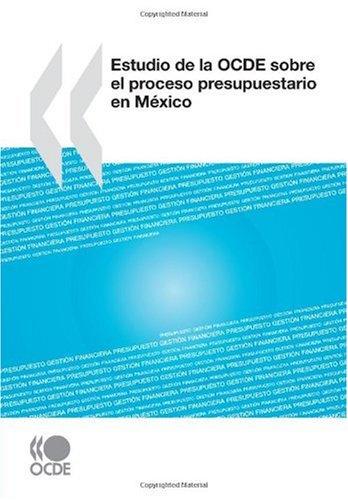 Estudio de la OCDE sobre el proceso presupuestario en México