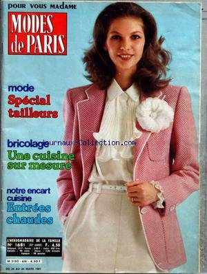 MODES DE PARIS [No 1681] du 24/03/1981 - SPECIAL TAILLEURS - BRICOLAGE - UNE CUISINE SUR MESURE - ENTREES CHAUDES par Collectif