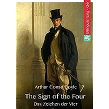 The Sign of the Four (English German Edition, illustrated): Das Zeichen der Vier (Englisch Deutsch, Ausgabe illustriert) (English Edition)