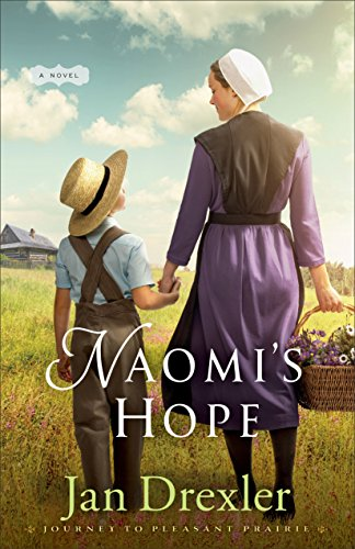 Naomi's Hope (Journey to Pleasant Prairie Book #3) por Jan Drexler