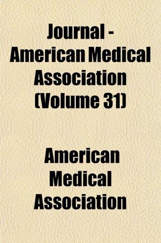 Journal - American Medical Association (Volume 31)