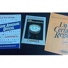 FESTIVAL DE CANNES 1986 (plus de 500 pages) : Catalogues : Cinémas en France - Perspectives du Cinéma Français - Quinzaine des Réalisateurs - Un Certain Regard / Plaquette 25° anniversaire de la Semaine de la Critique / Guide Annuaire Officiel.