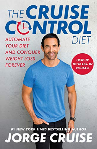 The Cruise Control Diet: Automate Your Diet and Conquer Weight Loss Forever (English Edition)