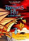 Les Royaumes de Feu en bande dessinée, tome 1 : La prophétie par Sutherland