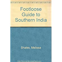 Footloose Guide to Southern India