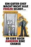 Ein guter Chef Macht Nicht Alle fehler Selbst... lustig schild aus blech tin sign comic