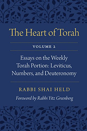 The Heart of Torah, Volume 2: Essays on the Weekly Torah Portion: Leviticus, Numbers, and Deuteronomy (English Edition)