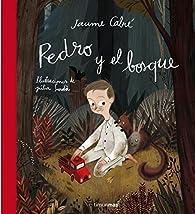 Pedro y el bosque par Jaume Cabré