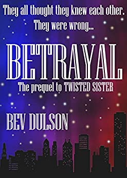 BETRAYAL by [Dulson, Bev]