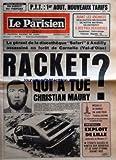 PARISIEN LIBERE (LE) [No 11152] du 30/07/1980 - SPECIAL VACANCES EN DIRECT DU TREPORT - PTT 1ER AOUT NOUVEAUX TARIFS - LE GERANT DE LA DISCOTHEQUE SAFARI A ANDILLY ASSASSINE EN FORET DE CARNELLE VAL D'OISE - RACKET QUI A TUE CHRISTIAN MAURY - MEDAILL