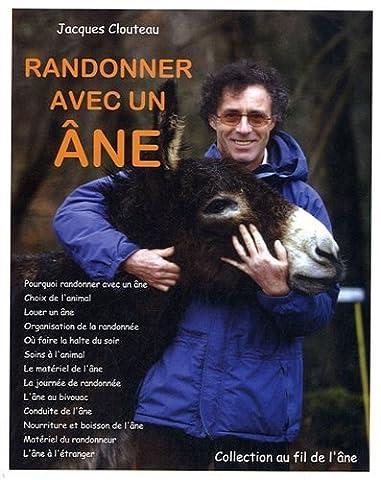 Randonner avec un âne de Jacques Clouteau (1 février 2005)