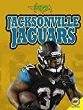 Jacksonville Jaguars (Inside the NFL) by Zach Wyner (2014-07-15)