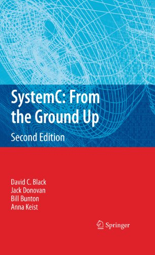 SystemC: From the Ground Up, Second Edition (English Edition)