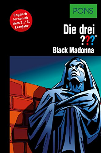 PONS Die drei ??? Fragezeichen Black Madonna: Lektüre: Englisch lernen mit den 3 Fragezeichen (English Edition)