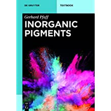 Inorganic Pigments (de Gruyter Textbook)