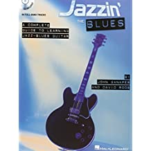 Jazzin' the Blues: A Complete Guide to Learning Jazz-Blues Guitar by John Ganapes (2005-10-01)