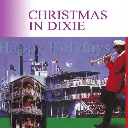 Christmas in Dixie [Clean] Christmas In Dixie