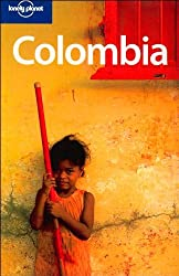 Colombia (Lonely Planet Colombia)