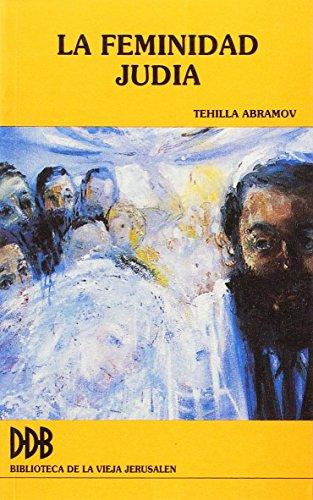 La feminidad judía (Biblioteca catecumenal) por Tehilla Abramov