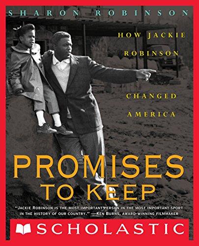 Promises to Keep: How Jackie Robinson Changed America (English Edition) por Sharon Robinson