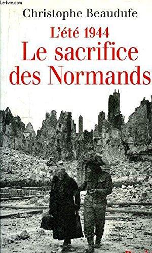 Le sacrifice des Normands par Christophe Beaudufe