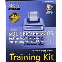 MCTS Self-Paced Training Kit (Exam 70-445): Microsoft SQL Server 2005 PAP/CDR edition by Erik Veerman, Teo Lachev, Dejan Sarka, Javier Loria, Solid Q (2007) Taschenbuch