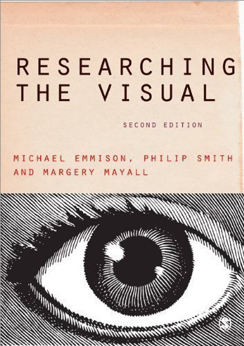 Researching the Visual (Introducing Qualitative Methods series) 2nd (second) Edition by Emmison, Michael, Smith, Philip D, Mayall, Margery published by SAGE Publications Ltd (2012)
