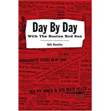 Day by Day with the Boston Red Sox by Bill Nowlin (2006-03-01)