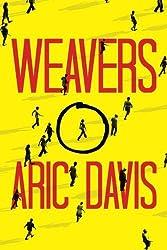 Weavers by Aric Davis (2015-07-07)