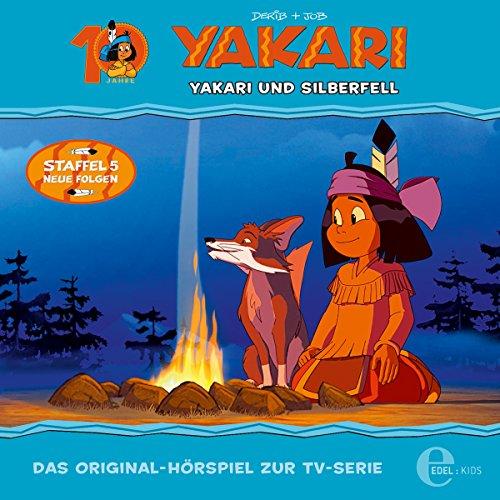 Yakari und Silberfell. Das Original-Hörspiel zur TV-Serie: Yakari 33