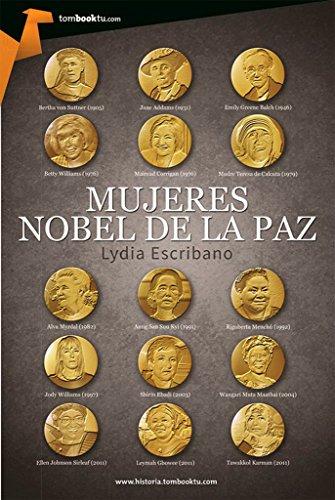 Mujeres Nobel de la paz: (Versión sin solapas) por Lydia Escribano